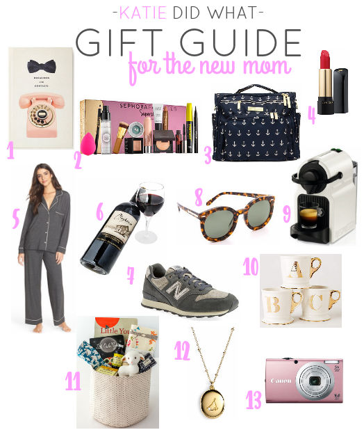 <b>GIFT</b> GUIDE FOR NEW <b>MOMS</b> - Katie Did What