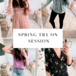NORDSTROM SPRING TRY ON SESSION